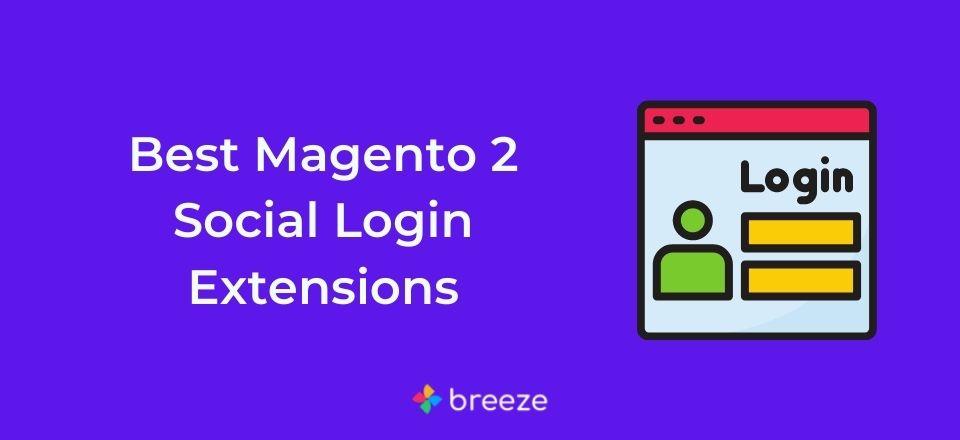 Best Magento 2 Social Login Extensions