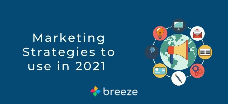Marketing Strategies 2021